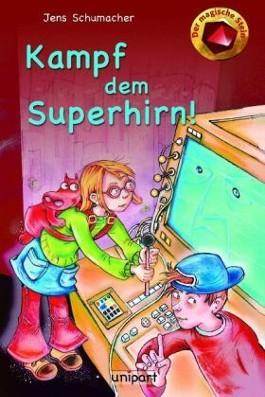 Der magische Stein - Kampf dem Superhirn!
