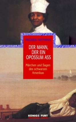 Der Mann, der ein Opossum aß