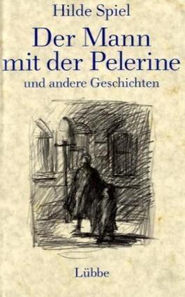Der Mann mit der Pelerine und andere Geschichten
