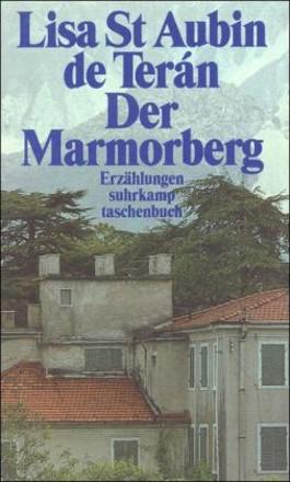 Der Marmorberg und andere Geschichten