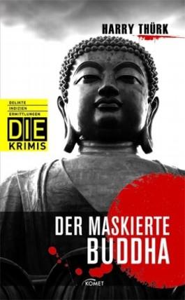 Der maskierte Buddha