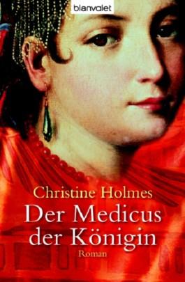 Der Medicus der Königin