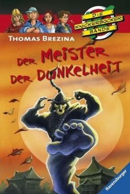 Die Knickerbocker-Bande: Der Meister der Dunkelheit