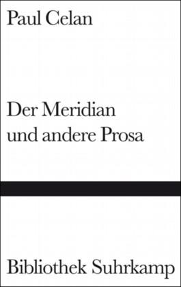 Der Meridian und andere Prosa