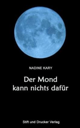 Der Mond kann nichts dafür