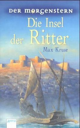 Der Morgenstern / Die Insel der Ritter