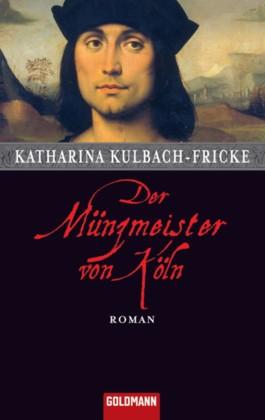 Der Münzmeister von Köln