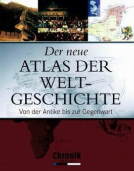 Der neue Atlas der Weltgeschichte