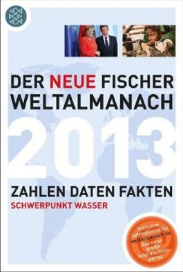 Der neue Fischer Weltalmanach 2013