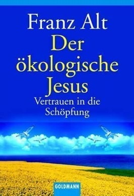 Der ökologische Jesus