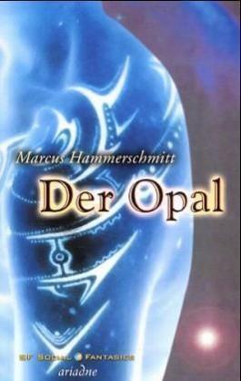 Der Opal