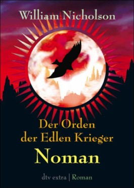 Der Orden der Edlen Krieger III. Noman