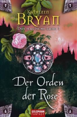 Der Orden der Rose