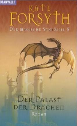 Der Palast der Drachen