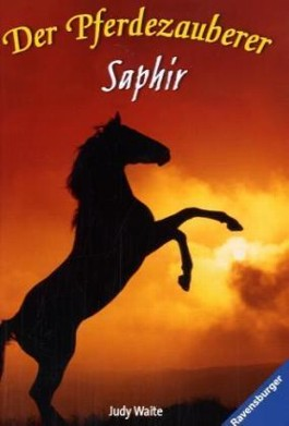 Der Pferdezauberer, Saphir