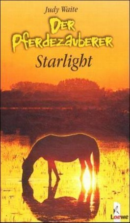 Der Pferdezauberer, Starlight