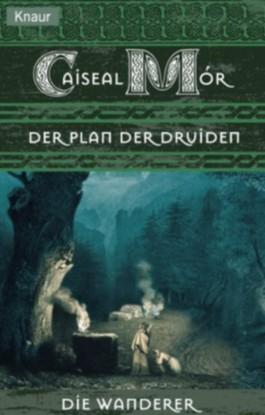 Der Plan der Druiden