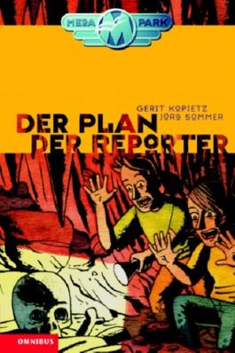 Der Plan der Reporter