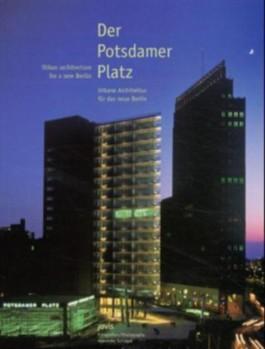 Der Potsdamer Platz/Potsdamer Platz