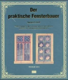 Der praktische Fensterbauer