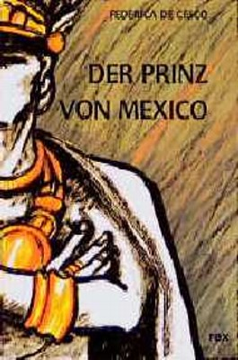 Der Prinz von Mexiko