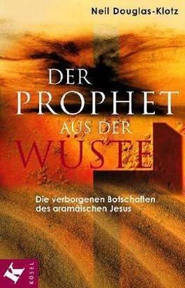 Der Prophet aus der Wüste
