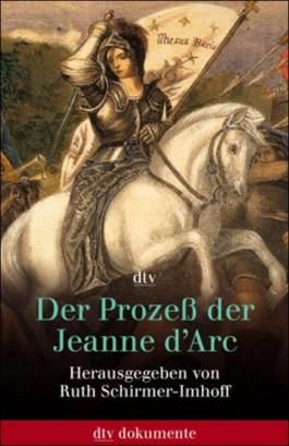 Der Prozess der Jeanne d'Arc