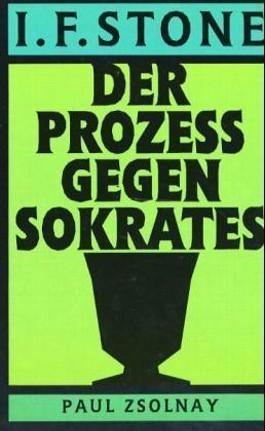 Der Prozess gegen Sokrates