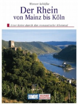 DuMont Kunst-Reiseführer Der Rhein von Mainz bis Köln