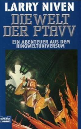 Der Ringwelt-Zyklus / Die Welt der Ptavv,(ungekürzte Fassung von Das Doppelhirn)