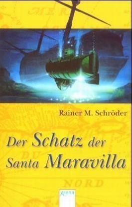 Der Schatz der Santa Maravilla