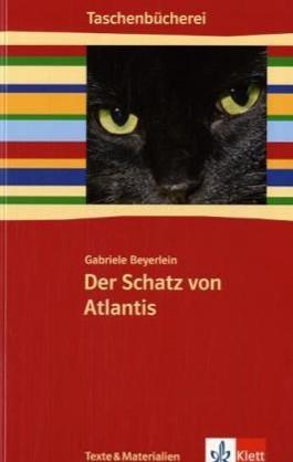 Der Schatz von Atlantis. (Gekürzte Fassung)