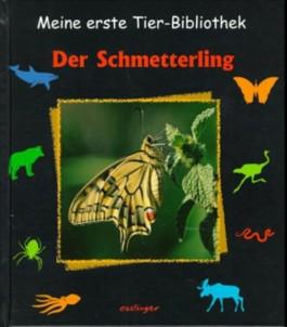 Der Schmetterling.