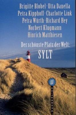 Der schönste Platz der Welt, Sylt
