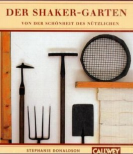 Der Shaker-Garten
