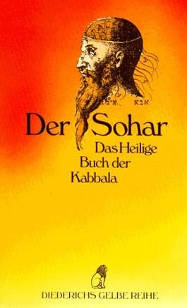 Der Sohar. Das Heilige Buch der Kabbala