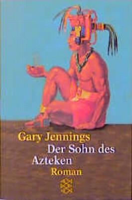Der Sohn des Azteken