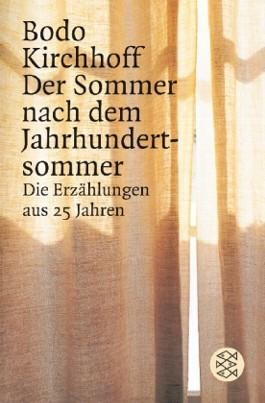 Der Sommer nach dem Jahrhundertsommer