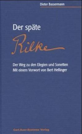 Der späte Rilke