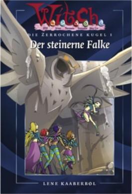 W.I.T.C.H - Der steinerne Falke