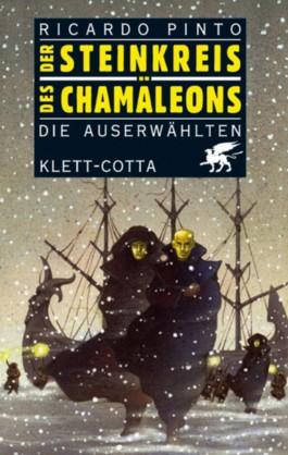 Der Steinkreis des Chamäleons / Die Auserwählten