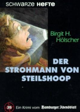 Der Strohmann von Steilshoop