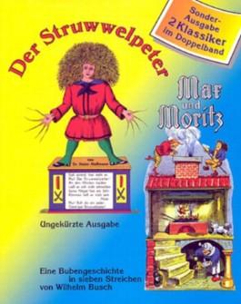 Der Struwwelpeter. Max und Moritz, m. Audio-CD