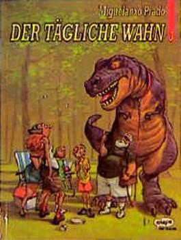 Der tägliche Wahn, Bd.3