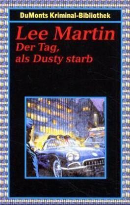 Der Tag, als Dusty starb