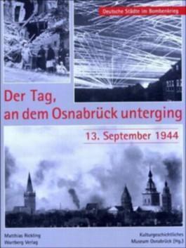Der Tag, an dem Osnabrück unterging - 13. September 1944