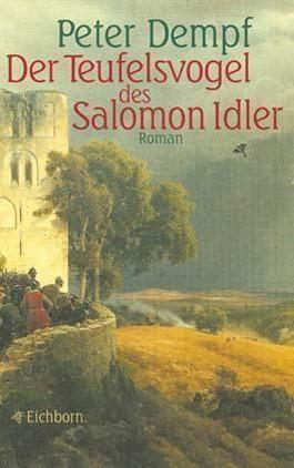 Der Teufelsvogel des Salomon Idler