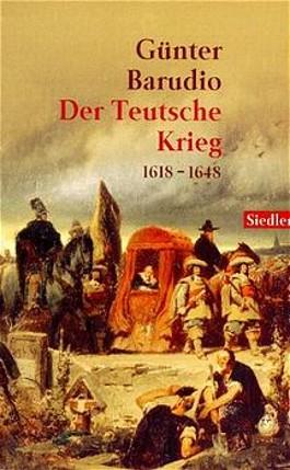 Der Teutsche Krieg 1618-1648