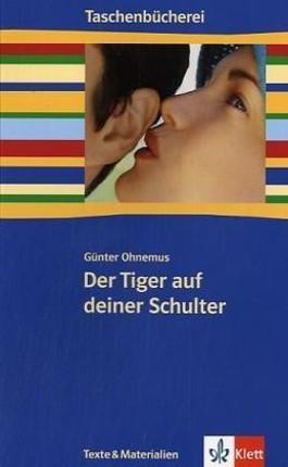 Der Tiger auf deiner Schulter