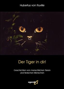 Der Tiger in dir!